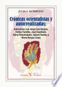 Crónicas Orientalistas Y Autorrealizadas.