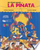 libro De Como Nacio La Pinata / How The Pinata Was Born