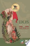libro Dos Siglos De México