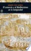 libro El Comercio Y El Mediterráneo En La Antigüedad