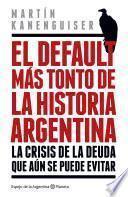 El Default Más Tonto De La Historia