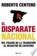 El Disparate Nacional