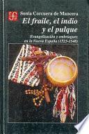 El Fraile, El Indio Y El Pulque