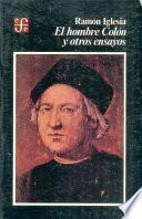 El Hombre Colón Y Otros Ensayos