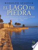 El Lago De Piedra
