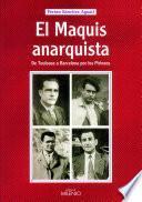 El Maquis Anarquista
