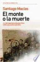 El Monte O La Muerte