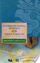 El Patrimonio Nacional De Mexico I