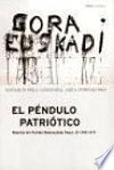 El Péndulo Patriótico: 1936 1979