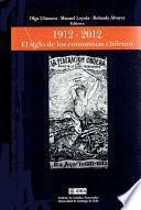 El Siglo De Los Comunistas Chilenos 1912   2012
