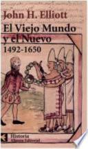 El Viejo Mundo Y El Nuevo (1492 1650)