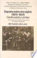 España Entre Dos Siglos (1875 1931)