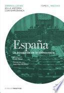 España. La Búsqueda De La Democracia. Tomo 5 (1960 2010)