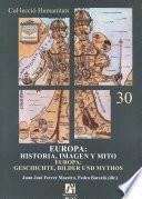 Europa: Historia, Imagen Y Mito