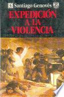 Expedición A La Violencia
