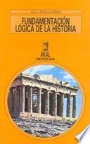 libro Fundamentación Lógica De La Historia
