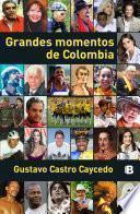 Grandes Momentos De Colombia