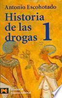 Historia De Las Drogas