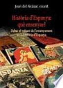 libro Història D'espanya: Què Ensenyar?