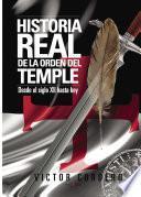 Historia Real De La Orden Del Temple