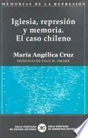 Iglesia, Represión Y Memoria