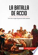 La Batalla De Accio
