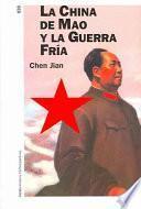 La China De Mao Y La Guerra Fría