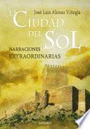La Ciudad Del Sol