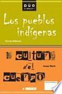 La Cultura Del Cuerpo Y Los Pueblos Indígenas