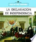 La Declaracion De Independencia/the Declaration Of Independence