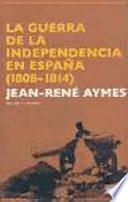 La Guerra De La Independencia En España (1808 1814)