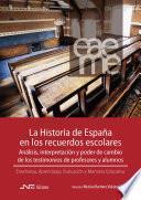La Historia De España En Los Recuerdos Escolares