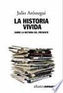 La Historia Vivida