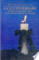libro La Luz Enterrada