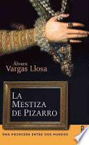 libro La Mestiza De Pizarro
