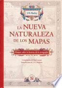 La Nueva Naturaleza De Los Mapas