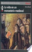 libro La Vida En Un Monasterio Medieval