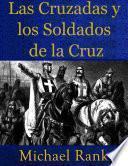 libro Las Cruzadas Y Los Soldados De La Cruz