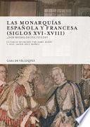 Las Monarquías Española Y Francesa (siglos Xvi Xviii)