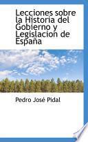 libro Lecciones Sobre La Historia Del Gobierno Y Legislacion De Espana