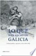 Lo Que Han Hecho En Galicia