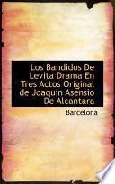 libro Los Bandidos De Levita Drama En Tres Actos Original De Joaquin Asensio De Alcantara