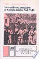 Los Conflictos Populares En Castilla, Siglos Xvi Xvii