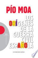 Los Orígenes De La Guerra Civil Española