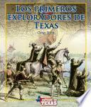 libro Los Primeros Exploradores De Texas (early Explorers Of Texas)