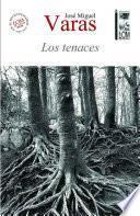 libro Los Tenaces