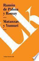Matanzas Y Yumuri/ Matanzas And Yumuri