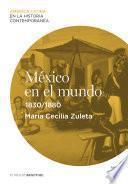 México En El Mundo (1830 1880)