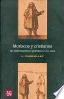 libro Moriscos Y Cristianos