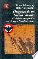 Orígenes De Un Barrio Chicano